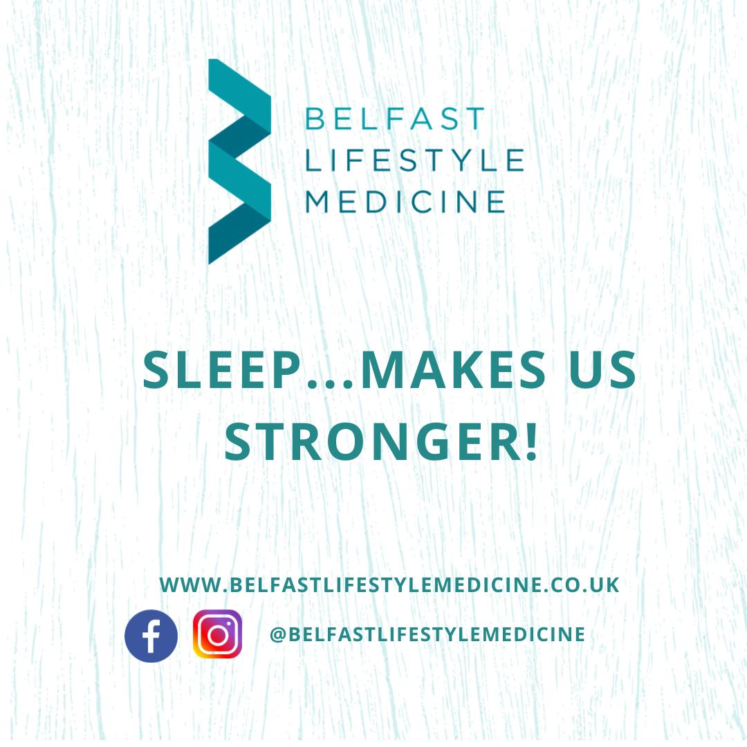 Sleep…makes us stronger!